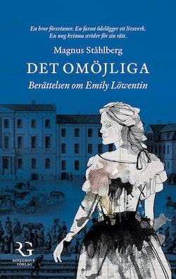 Det omöjliga : berättelsen om Emily Löwentin