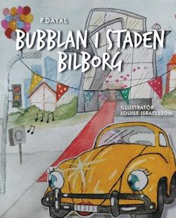 Bubblan i Staden Bilborg