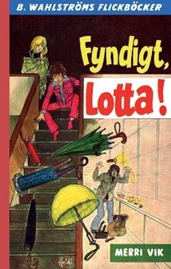 Fyndigt, Lotta!