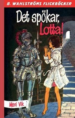 Det spökar, Lotta!