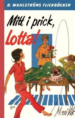 Mitt i prick, Lotta!