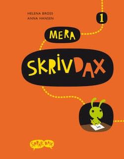 SpråkDax/Mera SkrivDax 1 / Bross/Hansen