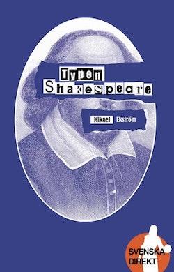 Typen Shakespeare!