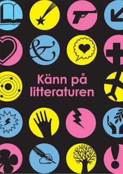 Känn på litteraturen - Cirkeln Lärarguide online (pdf)