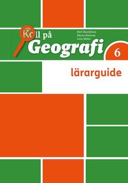 Koll på Geografi 6 Lärarhandledning