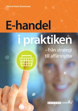 E-handel i praktiken – från strategi till affärsnytta