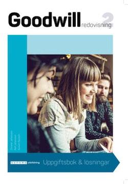 Goodwill Redovisning 2 Uppgiftsbok med lösningar