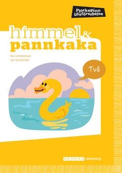 Himmel och Pannkaka 2