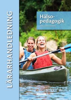 Hälsopedagogik, lärarhandledning (pdf)
