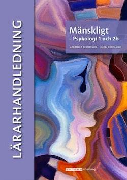 Mänskligt - Psykologi 1 och 2b Lärarhandledning (pdf)