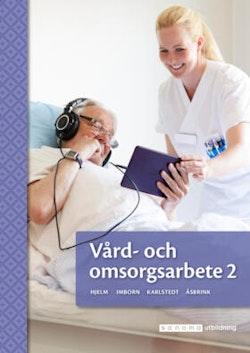 Vård- och omsorgsarbete 2 onlinebok upplaga 2