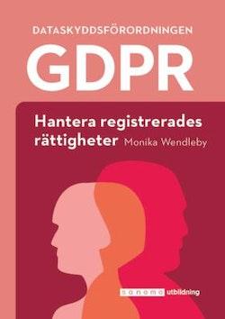 GDPR: Hantera registrerades rättigheter