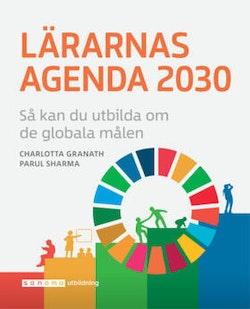 Lärarnas Agenda 2030 – så kan du utbilda om de globala målen