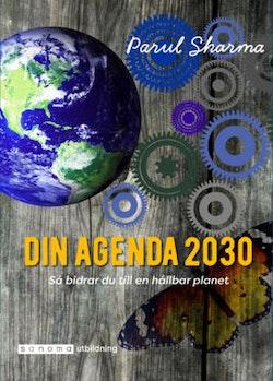 Din Agenda 2030. Så bidrar du till en hållbar planet