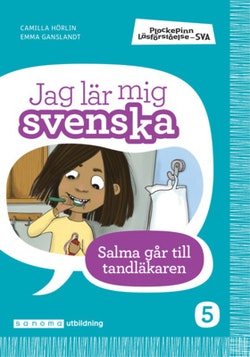 Plockepinn - Jag lär mig svenska Salma går till tandläkaren