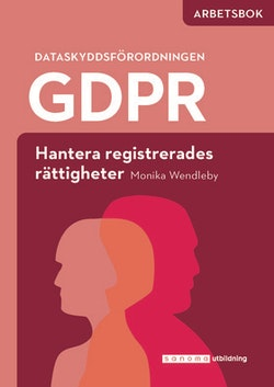 GDPR - hantera registrerades rättigheter - Arbetsbok