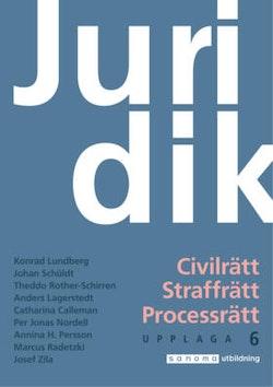 Juridik - civilrätt, straffrätt, processrätt upplaga 6