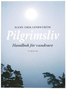 Pilgrimsliv : handbok för vandrare