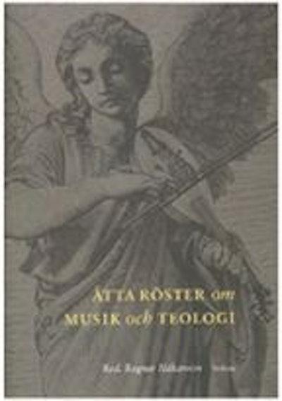 Åtta röster om musik och teologi