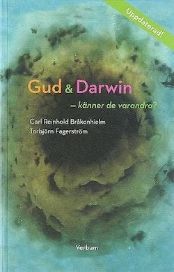 Gud och Darwin - känner de varandra? : ett bioteologiskt samtal