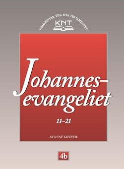 Johannesevangeliet 11 - 21