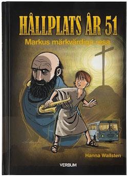 Hållplats år 51 : Markus märkvärdiga resa