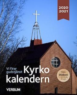 Kyrkokalendern : vi firar gudstjänst, 2020-2021