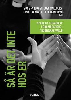 Så är det inte hos er : kyrkligt ledarskap i organisationsteoriernas värld