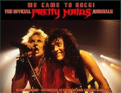 We Came To Rock! The Official Pretty Maids Journals