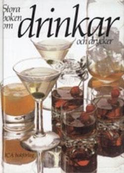 Stora boken om drinkar och drycker