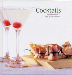 Cocktails med goda tillbehör