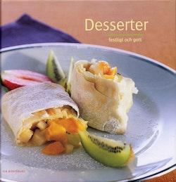 Desserter : festligt och gott