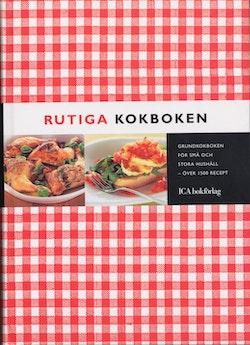Rutiga kokboken : grundkokboken för små och stora hushåll : över 1500 recept