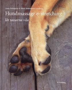 Hundmassage & stretching : låt tassarna vila