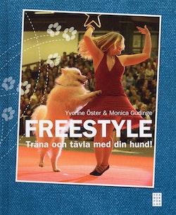 Freestyle : träna och tävla med din hund