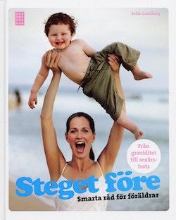 Steget före : smarta råd för föräldrar