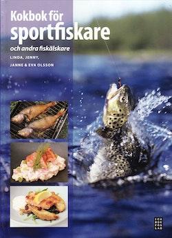 Kokbok för sportfiskare : och andra fiskälskare
