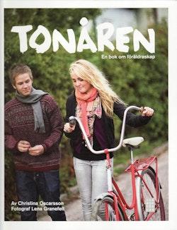 Tonåren : en bok om föräldraskap