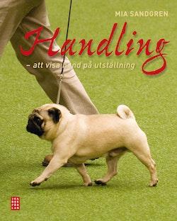 Handling : att visa hund på utställning
