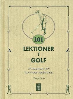 101 lektioner i golf : så blir du en vinnare från Tee