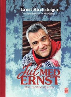 Jul med Ernst : mat blommor & fix