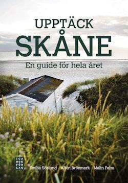 Upptäck Skåne : en guide för hela året