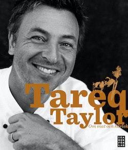 Tareq Taylor : om mat och kärlek