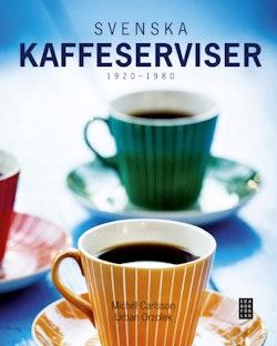 Svenska kaffeserviser 1920-1980