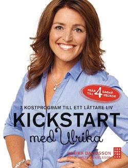 Kickstart med Ulrika : 7 kostprogram till ett lättare liv