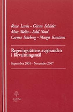 Regeringsrättens avgöranden i förvaltningsmål September 2001-November 2007