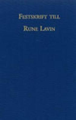 Festskrift till Rune Lavin