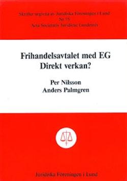 Frihandelsavtalet med EG Direkt verkan?