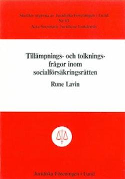 Tillämpnings- och tolkningsfrågor inom socialförsäkringsrätten
