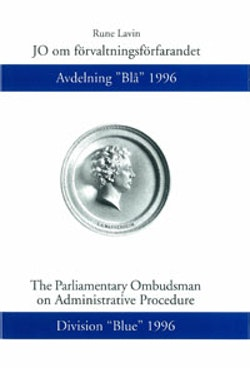 """JO om förvaltningsförfarandet Avdelning """"Blå"""" 1996"""